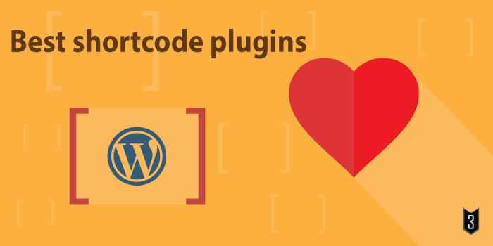 Best Shortcode plugins for WordPress