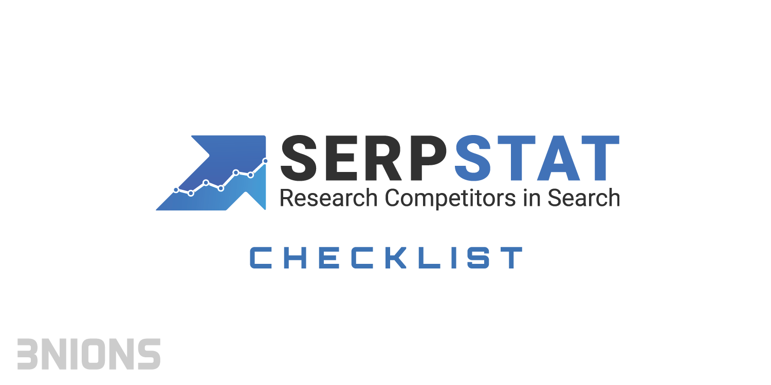 A Comprehensive guide to Checklist feature of Serpstat