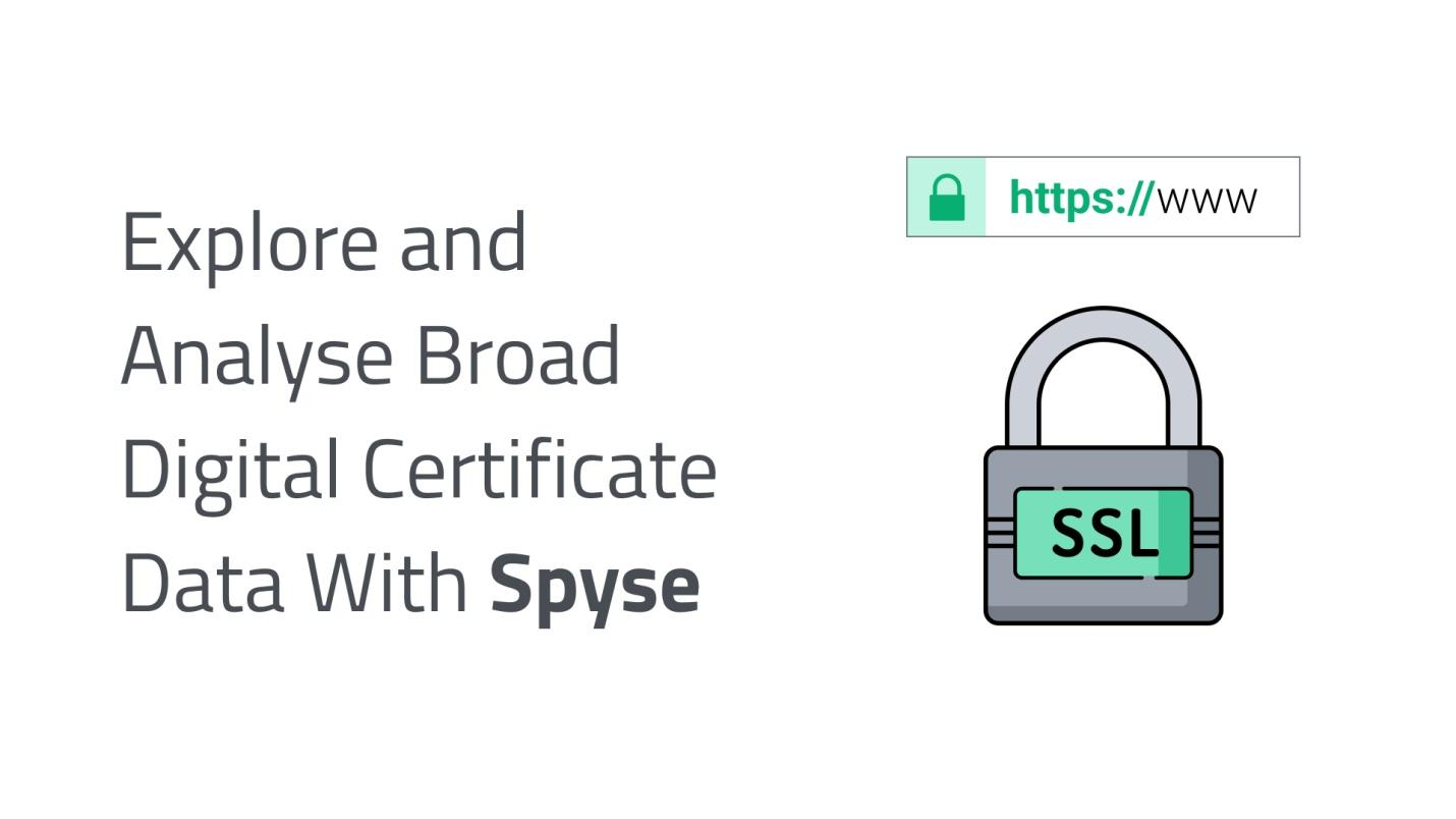 Explore and Analyse Broad Digital Certificate Data with Spyse