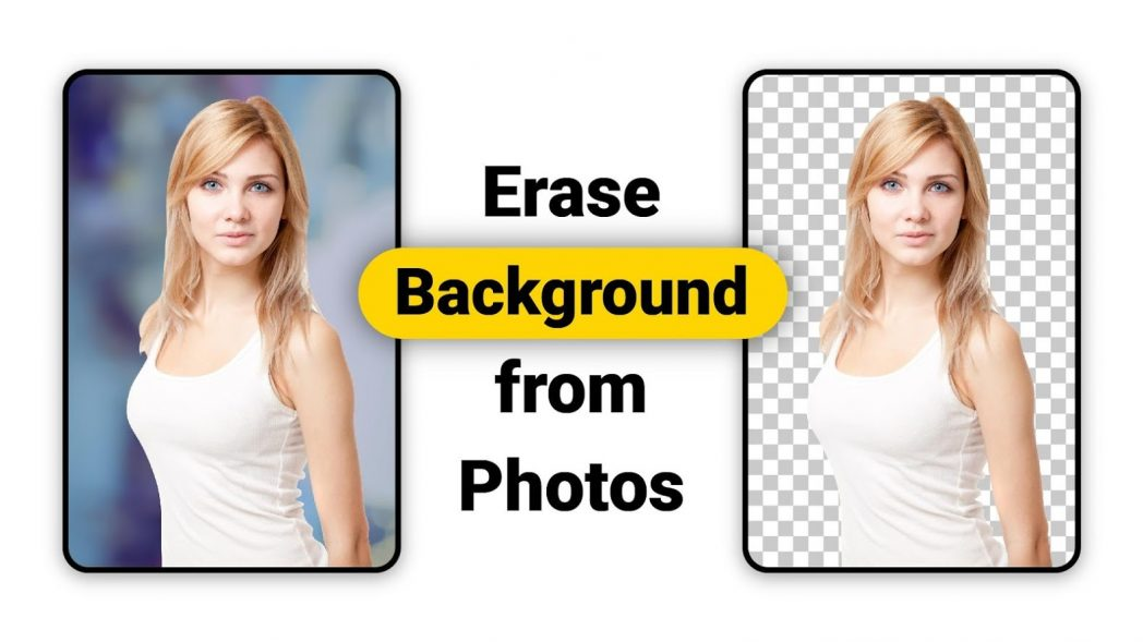 Best Background Remover Apps for Android